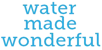 Water Made Wonderful